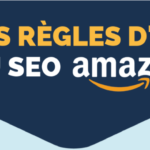 Infographie regles SEO Amazon